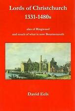 Lords of Christchurch 1331-1480s: Aalso of Ringwood and Much of What is Now Bour