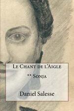 Le Chant de L'aigle: Le Chant de L'Aigle : ** Sonja by Daniel Salesse (2016,...