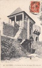 FOUGERES 10 LL le château la tour de coigny timbrée 1916