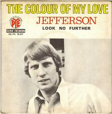 "JEFFERSON ""THE COLOUR OF MY LOVE"" 60'S SP PYE 15137"