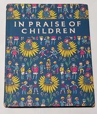 Vintage In Praise of Children Poetry Anthology Gwen Hilditch First Edition 1950