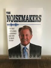 The Noisemakers By Steve Orr, Paperback, Author Signed