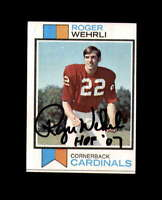 Roger Wehrli Hand Signed 1973 Topps St. Louis Cardinals Autograph