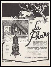 Publicité Le Poele  LE PHARE  vintage print   ad  1926 - 2h
