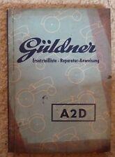 Güldner Schlepper A2D Ersatzteilliste + Reparaturanweisung