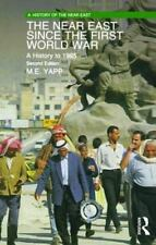 The Near East since the First World War: A History to 1995 A History of the Nea