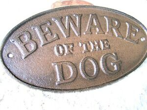 Cast Iron BEWARE OF THE DOG Oval Plaque Sign Wall Decor Kennel Indoor OR out