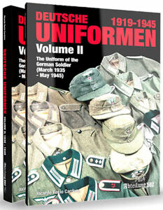 Deutsche Uniformen 1919-1945: The Uniform of the German Soldier 1935-1945 Vol...