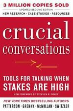 Crucial Conversations: Tools for Talking When Stakes Are High Joseph Grenny