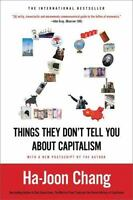 23 Things They Don't Tell You about Capitalism by Ha-Joon Chang Book
