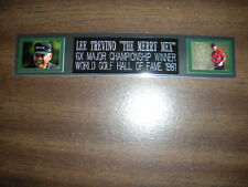 LEE TREVINO (GOLF) NAMEPLATE FOR AUTOGRAPHED BALL DISPLAY/FLAG/PHOTO
