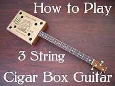 How to Play Cigar Box Guitar DVD - 3 string Gitarren Slide Blues Lessons