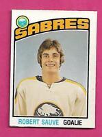 1976-77 OPC # 308 SABRES ROBERT SAUVE GOALIE  ROOKIE EX-MT CARD  (INV# C6675)