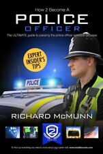 How To Become A Police Officer 2017 New Version - The ULTIMATE Guide to Passin,