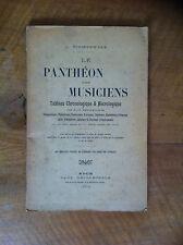 SCHOENEWERK - La panthéon des musiciens. Tableau chronologique & nécrologique