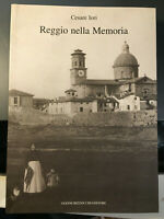 REGGIO EMILIA Iori Cesare - Reggio nella Memoria - G. Bizzocchi Ed. num.