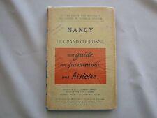 DV7467 GUIDE ILLUSTRE MICHELIN DES CHAMPS DE BATAILLE NANCY COURONNE 1914 - 1918