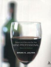 Sales and Service for the Wine Professional by Brian Julyan