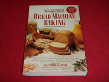 The Complete Book Of Bread Machine Baking Whole Grain Recipes Paperback