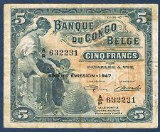 CONGO - 5 FRANCHI Congo BELGA Pick n° 13Ad. del 10-04-1947. in TTB ha/P632231