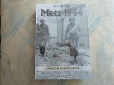 Album Heimdal Éditions Metz 1944 ONE MORE RIVER TO CROSS Anthony Kemp LORRAINE
