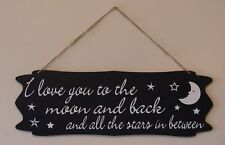 I love you to the moon and stars, wall hanging sign plaque quote saying