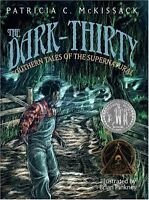 The Dark-Thirty: Southern Tales of the Supernatura