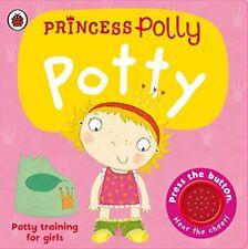 Princess Polly's Potty: A Ladybird potty training book by Pinnington, Andrea | B