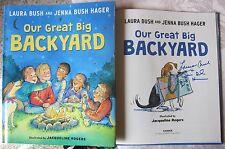 Laura Bush Jenna Bush 2x signed book Our Great Big Backyard 1st Lady 1st Print