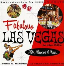 Fabulous Las Vegas in the '50s: Glitz, Glamour and Games, Phoenix, Basten, Fred