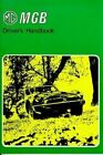 1978 1979 1980 Mg Mgb Owners Manual Drivers Handbook Us Owner Guide Book