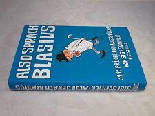 Also Sprach Blasius, 399 Sprüche und Aussprüche von Sigi Sommer, 1980, 227 S.