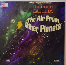 """Friedrich Gulda - The Aire From Other Planetas - Basf CRM 694 - 12"""" LP (Y618)"""