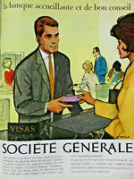 PUBLICITÉ DE PRESSE 1963 LA SOCIÉTÉ GÉNÉRALE LA BANQUE ACCUEILLANTE ET CONSEIL