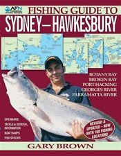 NEW AFN Fishing Guide to Sydney-Hawkesbury By Gary Brown Paperback
