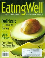 2010 Eating Well Magazine: 30min Meals/Great Chicken/#1 Food to Eat