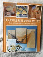 Dekorative KEILRAHMEN-MOTIVE - BILDER gestalten Acryl + Strukturpaste (R7-27-3a)