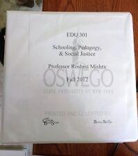 Schooling, Pedagogy & Social Justice (EDU 301) Course Packet SUNY Oswego