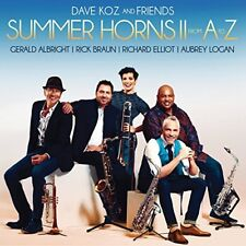 DAVE KOZ AND FRIENDS CD - SUMMER HORNS II: FROM A TO Z (2018) - NEW UNOPENED