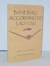 Baseball According to Lao-Tzu by John W. Hart Illustrated