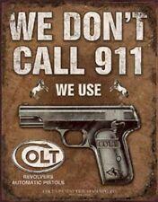 Don't Call 911 Use Colt Vintage Novelty TIN SIGN Metal Garage Wall Poster Decor