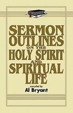 Sermon Outlines on the Holy Spirit and Spiritual Life (Sermon Outline Series)