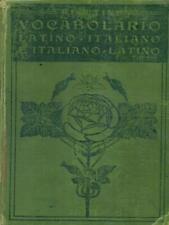VOCABOLARIO LATINO-ITALIANO, ITALIANO-LATINO PRIMA EDIZIONE RIGUTINI GIUSEPPE