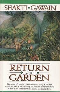 Return To The Garden by Shakti Gawain