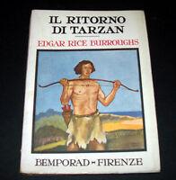 Libri ragazzi - Edgar Rice Burroughs - Il ritorno di Tarzan - ed. 1928 Bemporad