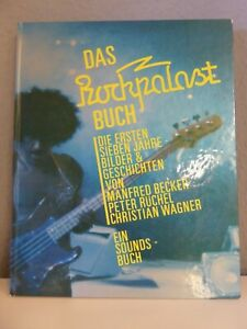 Das ROCKPALAST-Buch - Die ersten 7 Jahre