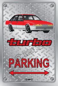 Parking Sign - Metal HOLDEN TURBO VL CALAIS RED / BLACK MOMO RIMS