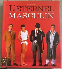 Roetzel Bernhard: L'éternel masculin - Konemann 1999