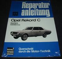 Reparaturanleitung Opel Rekord C Sprint Commodore A Commodore A / GS Buch NEU!