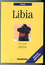 SEMPLICI ANDREA LIBIA CLUPGUIDE 1998 PAESI VIAGGI NORD AFRICA